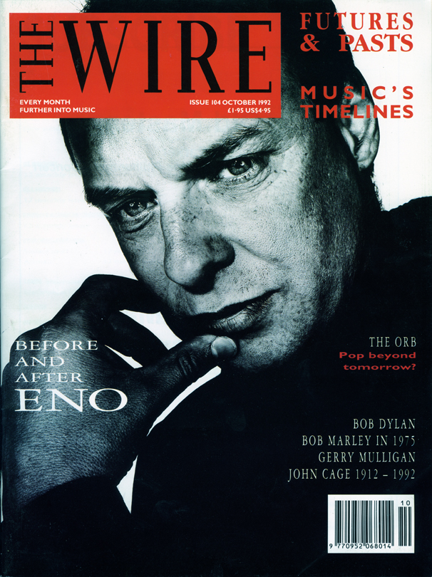 The Wire Issue 104 - October 1992