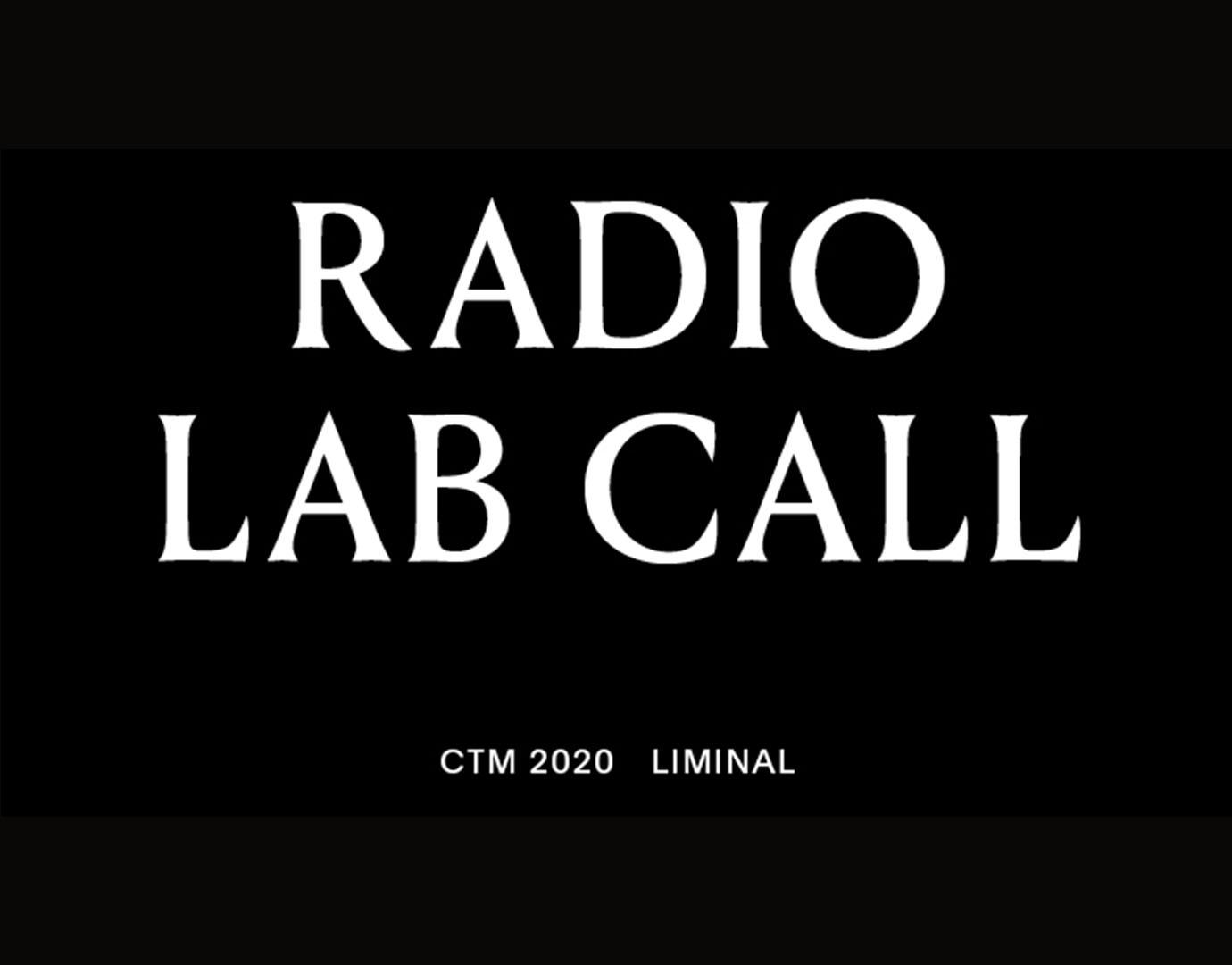 CTM Radio Lab open call announced for 2020 - The Wire