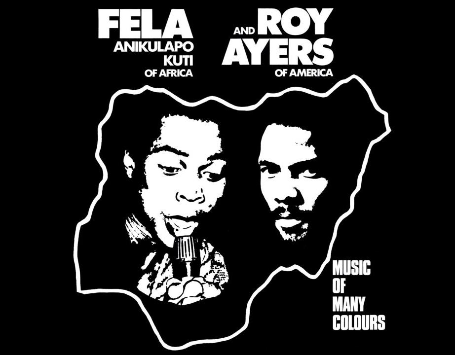 Roy Ayers & Fela Kuti: Music Of Many Colours - The Wire
