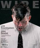 The Wire Issue 251 January 2005