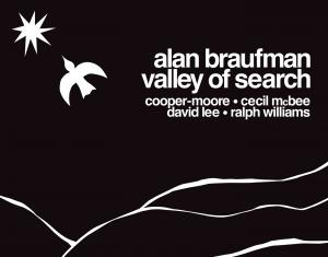 Hear Alan Braufman's Valley Of Search