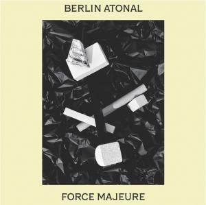 Below The Radar Special Edition: Berlin Atonal: Force Majeure