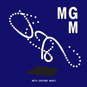 Below The Radar Special Edition: Meta Gesture Music