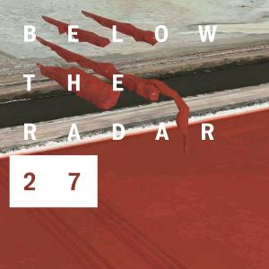 Below The Radar 27