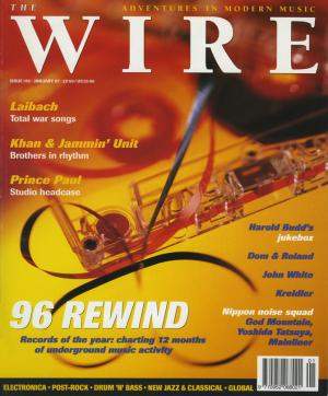 The Wire Issue 155 January 1997
