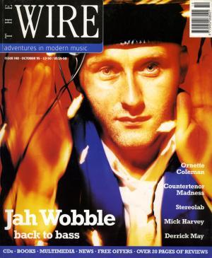 The Wire Issue 140 October 1995