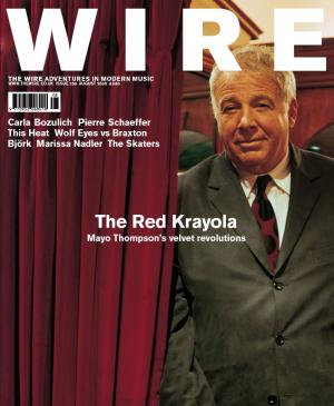 The Wire Issue 258 August 2005