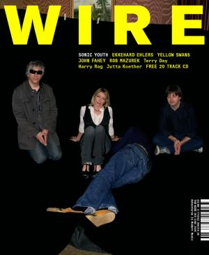 The Wire Issue 268 June 2006