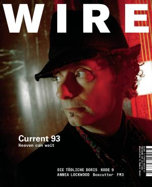 The Wire Issue 269 July 2006
