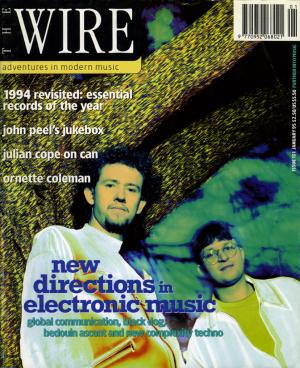 The Wire Issue 131 January 1995