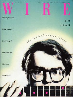The Wire Issue 65 July 1989