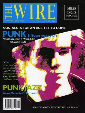 The Wire Issue 93 November 1991