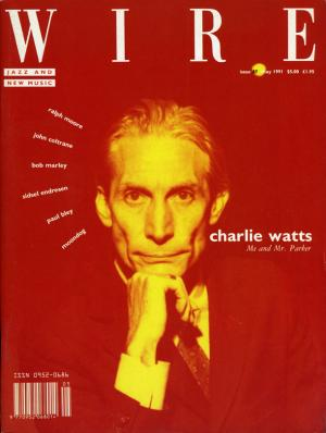 The Wire Issue 87 May 1991