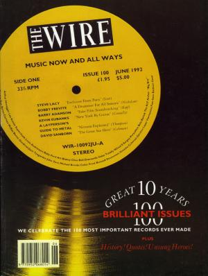 The Wire Issue 100 June 1992