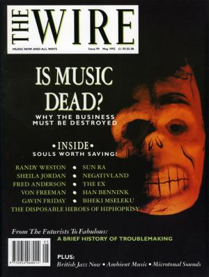 The Wire Issue 99 May 1992