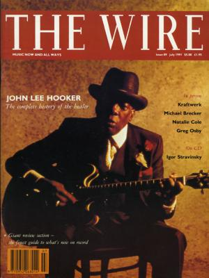 The Wire Issue 89 July 1991