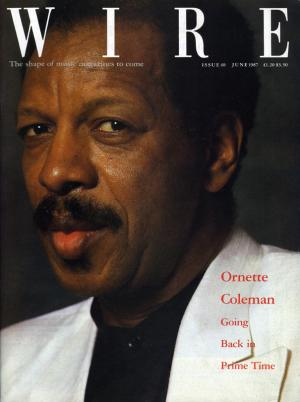 The Wire Issue 40 June 1987