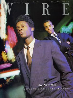 The Wire Issue 36 February 1987