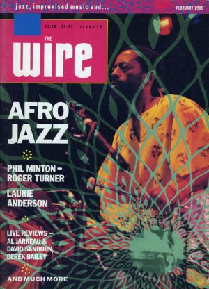 The Wire Issue 12 February 1985