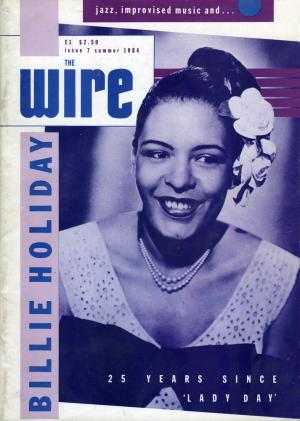 The Wire Issue 7 July 1984