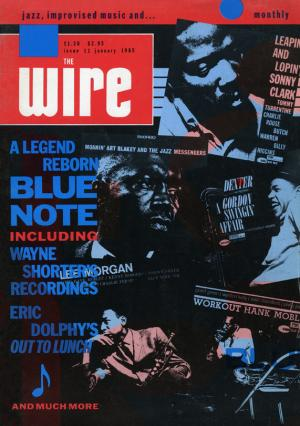 The Wire Issue 11 January 1985