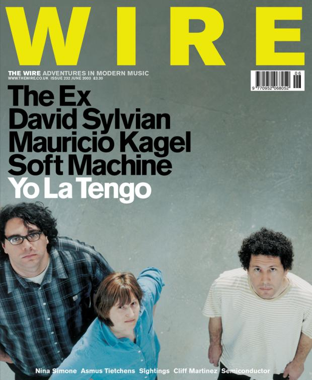 The Wire Issue 232 - June 2003