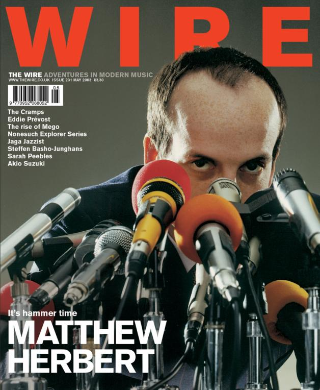 The Wire Issue 231 - May 2003