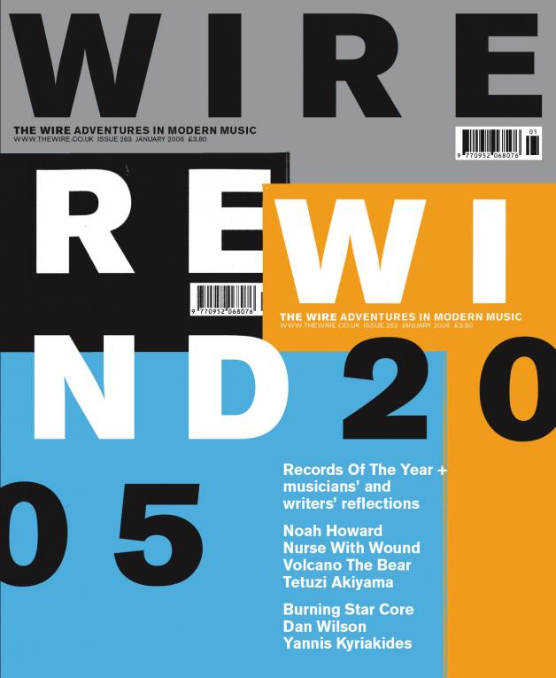 The Wire Issue 263 - January 2006