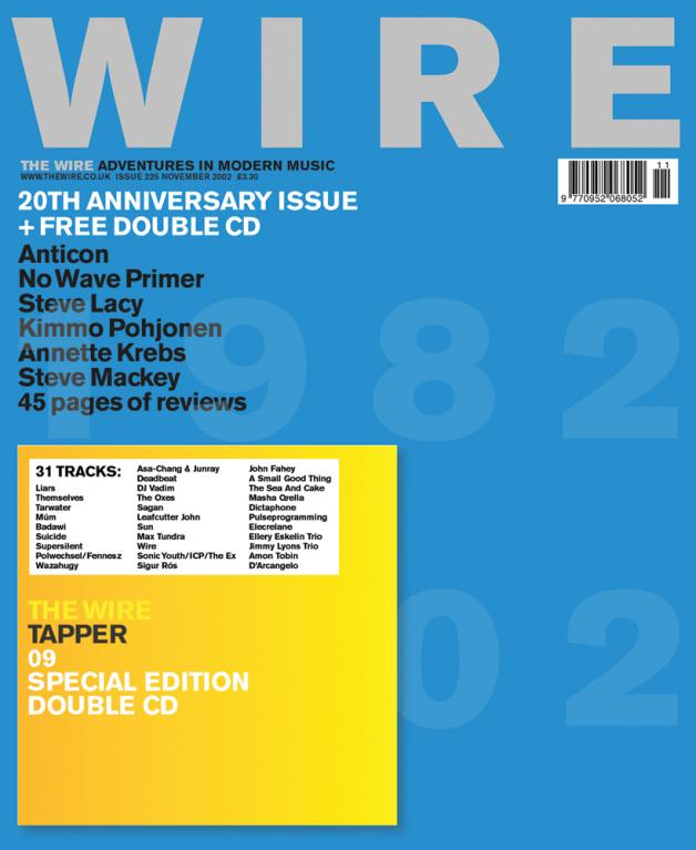 The Wire Issue 225 - November 2002