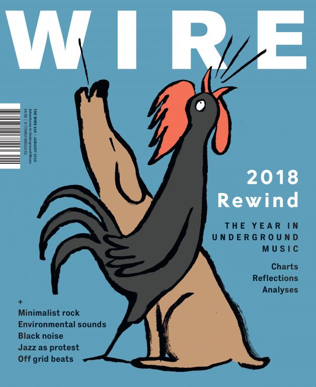 The Wire Music   The Wire Issue 419 January 2019