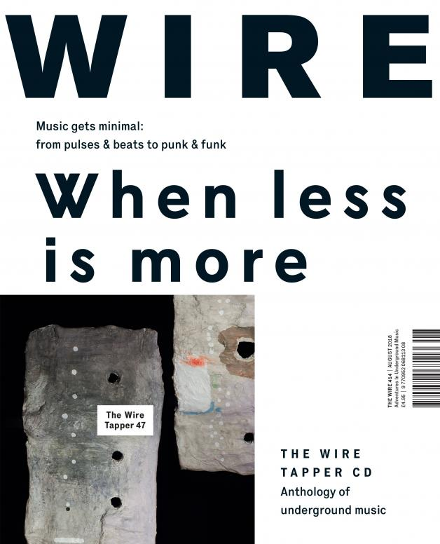 The Wire Issue 414 - August 2018