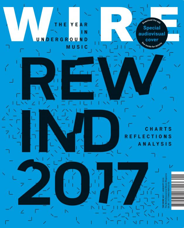 The Wire Issue 407 - January 2018